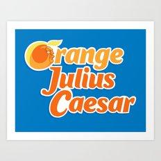 Orange Julius Caesar Art Print