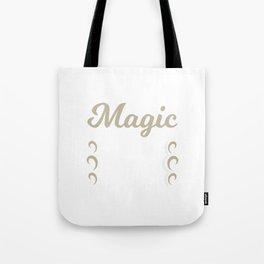 Magic Is In The Air Tote Bag