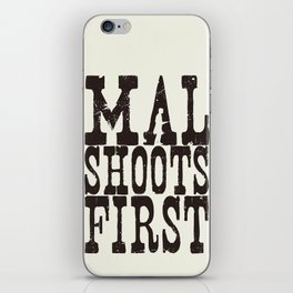 Mal Shoots First iPhone Skin