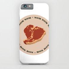 Steak...Nom Nom Nom! iPhone 6s Slim Case