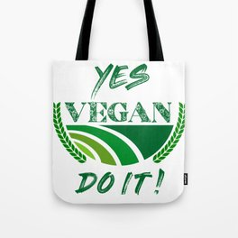 Yes Vegan Do It Tote Bag