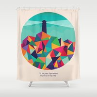 sayings Shower Curtains featuring I'll be your lighthouse if you'll be my sea by Picomodi