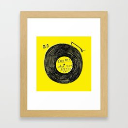 you are what you listen to FULL YELLOW Framed Art Print