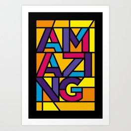 Amazing - Stained Glass Art Print