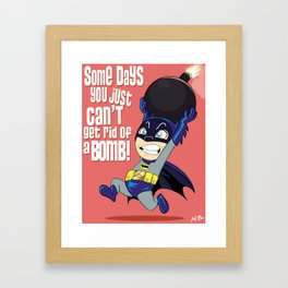 Some Days You Just Can't Get Rid of a Bomb Framed Art Print