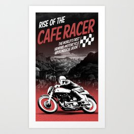 Rise of the Cafe Racer II Art Print
