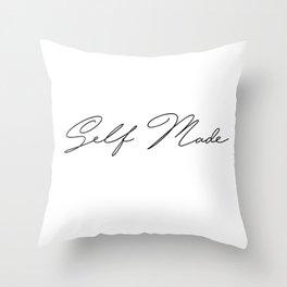 self made Throw Pillow