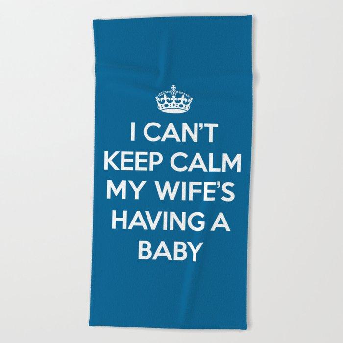 Keep Calm Wife Baby Quote Beach Towel