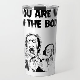Not Of The Body Travel Mug