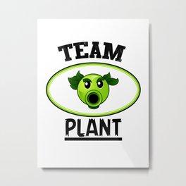 Team Plant Metal Print