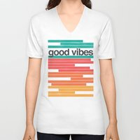 good vibes V-neck T-shirts featuring Good Vibes by Strange City