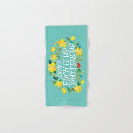 Don't Fuck It Up, Buttercup Hand & Bath Towel