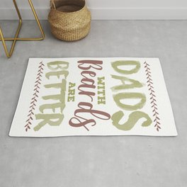 Dads with Beards are Better Father's Day Rug