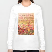 poem Long Sleeve T-shirts featuring Autumn Leaves Poem by Graphic Tabby