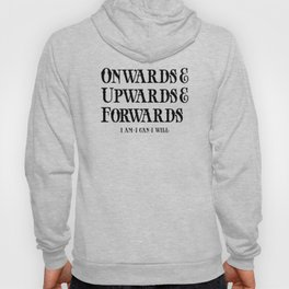 Onwards&Upwards&Forwards. Hoody