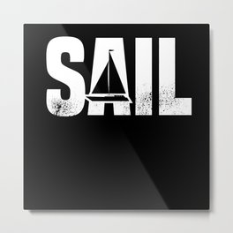 Boating and Sailing Gift for Sail Lover Metal Print