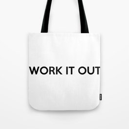 WORK IT OUT Tote Bag
