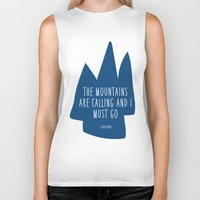the mountains are calling Biker Tanks featuring Mountains Are Calling by Christy Jaynes