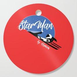 StarMan by Humans Cutting Board