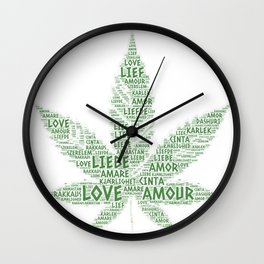 Cannabis Leaf illustrated with Love Word of different languages Wall Clock