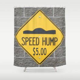 SPEED HUMP  Shower Curtain