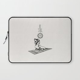 Dachshund Be Still Laptop Sleeve