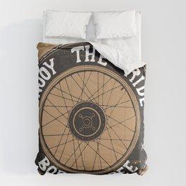 Enjoy the ride Comforters