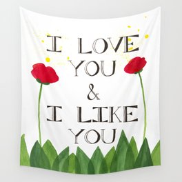 i love you, i like you Wall Tapestry