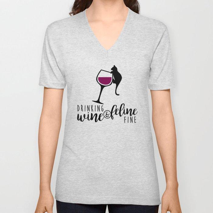 Drinking Wine and Feline Fine     Crazy Cat Lady Unisex V-Neck