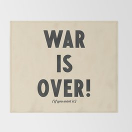 War is over, if you want it, peace message, vintage illustration, anti-war, Happy Xmas, song quote Throw Blanket