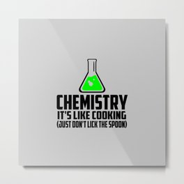Chemistry funny quote Metal Print