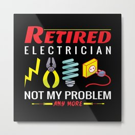 Electrician electric proud skilles - birthday gift Metal Print