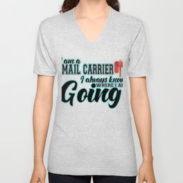 Mail Carrier Funny Gift I  Postal Carrier Costume Unisex V-Neck