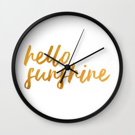 Hello Sunshine - Gold and white background Wall Clock