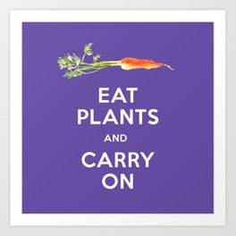 Eat Plant and Carry On Ultra Violet Background Art Print