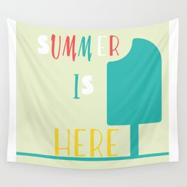 Summer is here Wall Tapestry