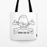 goonies Tote Bags featuring Goonies Never say die White by Komrod