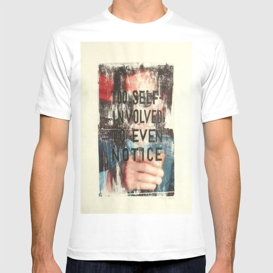 TOO SELF INVOLVED T-shirt