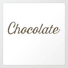 Chocolate Script Art Print