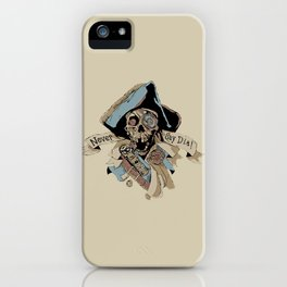 One Eyed Willy Never Say Die - The Goonies iPhone Case