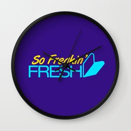 So Freakin' Fresh v3 HQvector Wall Clock