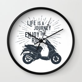 Life Is A Journey. Enjoy The Ride Wall Clock