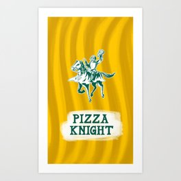 Pizza Knight Art Print