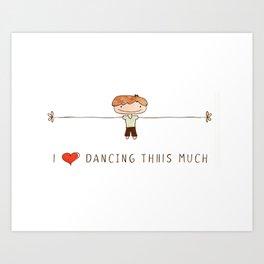 I love dancing boy Art Print