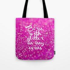 Glitter in my Veins II (Photo of Glitter) Tote Bag
