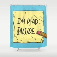 dad Shower Curtains featuring I'm Dad Inside by Josh LaFayette