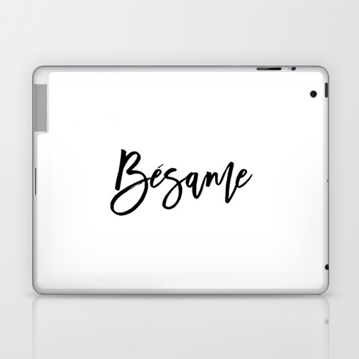 Love Quote Bésame Anniversary Gift For Him For Her Wall Quote Quote Print  Art Spanish Quote Kiss Me Laptop & iPad Skin by nathanmoore209