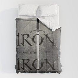 Iron Sharpeneth Iron Comforters