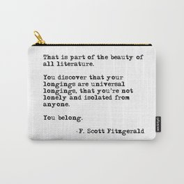 The beauty of all literature - F Scott Fitzgerald Carry-All Pouch