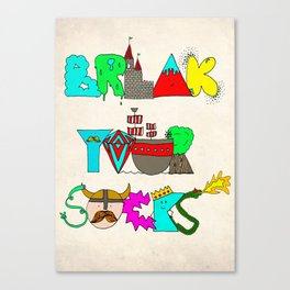 Break Your Socks Canvas Print